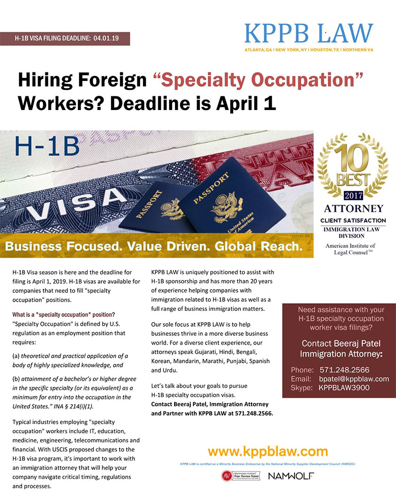 H-1B Visa - Hiring Foreign Specialty Workers - Deadline is April 1