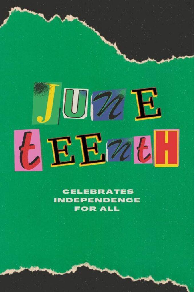 Juneteenth June 19 2021