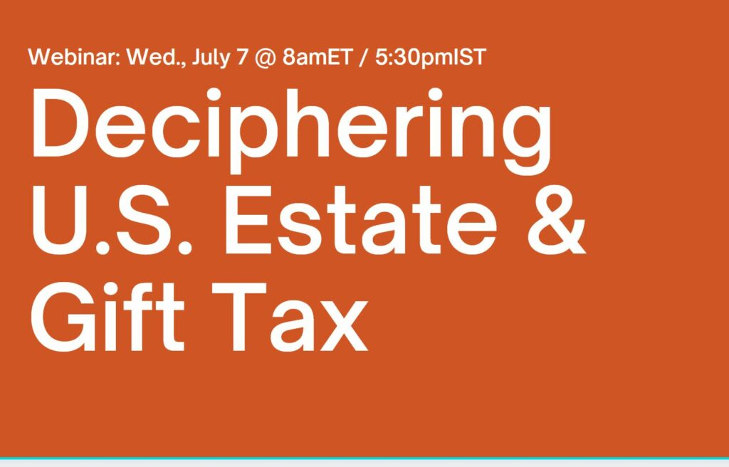 Deciphering US Estate and Gift Tax Webinar